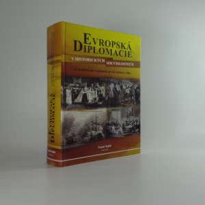 náhled knihy - Evropská diplomacie v historických souvislostech : od počátků do vypuknutí první světové války