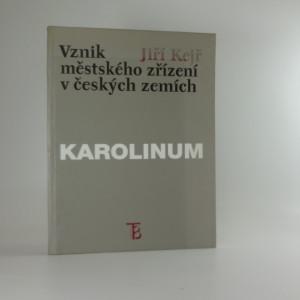 náhled knihy - Vznik městského zřízení v českých zemích