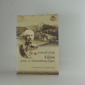 náhled knihy - Generál jízdy Vilém princ ze Schaumburg-Lippe, Hana Kalábová