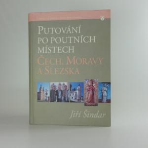 náhled knihy - Putování po poutních místech Čech, Moravy a Slezska