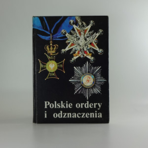 náhled knihy - Polskie ordery i odznaczenia