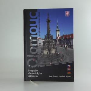 náhled knihy - Olomouc a zajímavá místa v okolí : [fotografie s historickým výkladem