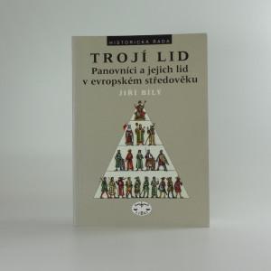 náhled knihy - Trojí lid : panovníci a jejich lid v evropském středověku