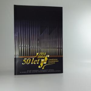 náhled knihy - 50 let Janáčkovy filharmonie Ostrava