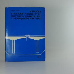 náhled knihy - Výpočet staticky neurčitých mostních konstrukcí z předpjatého betonu : Určeno [též] studentům konstrukčně dopravního směru stavebních fakult