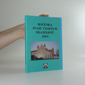 náhled knihy - Ročenka Svazu českých filatelistů 2004