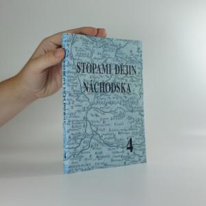 náhled knihy - Stopami dějin Náchodska 4