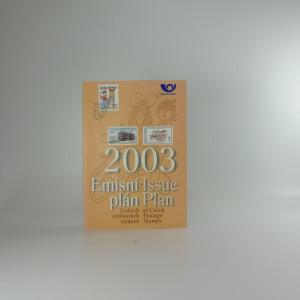náhled knihy - Emisní plán 2003 českých poštovních známek