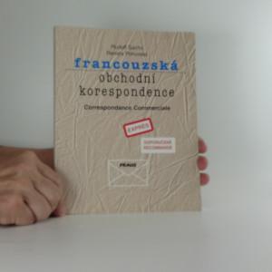 náhled knihy - Francouzská obchodní korespondence = Correspondance commerciale