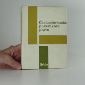 náhled knihy - Československé pozemkové právo : vysokoškolská učebnice