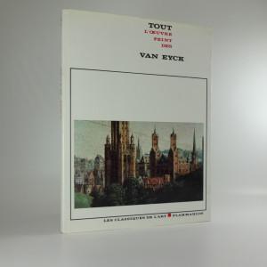 náhled knihy - Tout L´oeuvre peint des van Eyck
