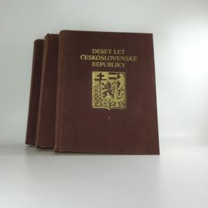 náhled knihy - Deset let Československé republiky I.-III.