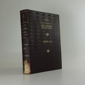 náhled knihy - Dokumenty naší národní revoluce (roč. 1 a 2)