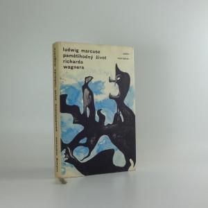 náhled knihy - Pamětihodný život Richarda Wagnera