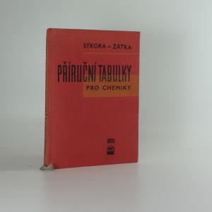 náhled knihy - Příruční tabulky pro chemiky : Určeno pro chemiky v prům. a výzkum. laboratořích a stud. prům. a vys. škol chem.