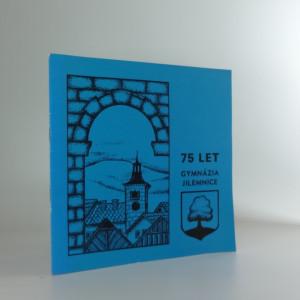 náhled knihy - 75 let Gymnázia Jilemnice