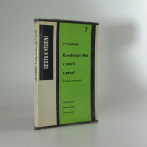 náhled knihy - Kombinatorika v teorii a praxi : Úvod do teorie grafů