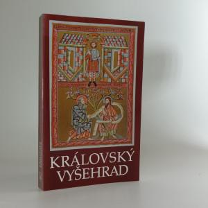 náhled knihy - Královský Vyšehrad II : sborník příspěvků ke křesťanskému miléniu a k posvěcení nových zvonů na kapitulním chrámu sv. Petra a Pavla