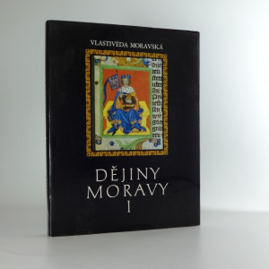 náhled knihy - Vlastivěda moravská Dějiny Moravy I.: Středověká Morava