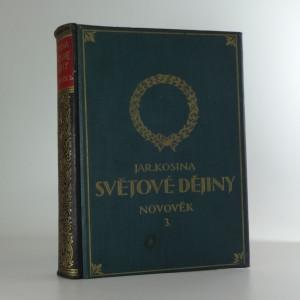náhled knihy - Ilustrované dějiny světové, víl V.: Novověk III (Od konce světové války do podzimu roku 1938)