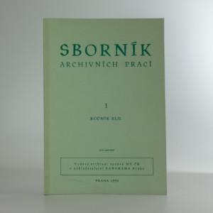 náhled knihy - Sborník archivních prací 1 - ročník XLII.