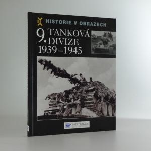 náhled knihy - 9. tanková divize 1939-1945 : výzbroj, nasazení, vojsko