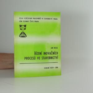 náhled knihy - Řízení inovačních procesů ve stavebnictví : Stud. text