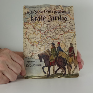 náhled knihy - Sto dvacet dní s poselstvem krále Jiřího : skutečné příběhy poslů, vypravených z Čech do Francie roku 1464
