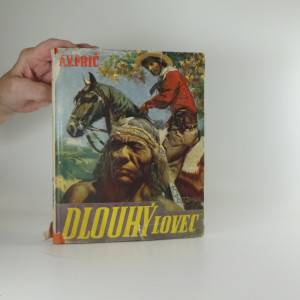 náhled knihy - Dlouhý lovec : dobrodružství u Indiánů Kaďuvejů