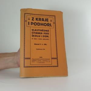 náhled knihy - Z kraje i podhoří : vlastivědná čítanka pro školu i dům