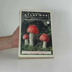náhled knihy - Atlas hub jedlých a nejedlých - Mycologia practica