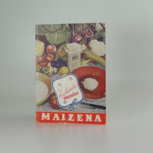 náhled knihy - Maizena : [Správná výživa kojence : Recepty na příkrmy : Použití Maizeny v kuchyni]