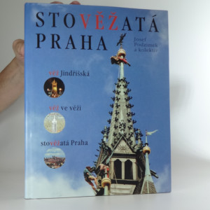 náhled knihy - Stověžatá Praha - věž Jindřišská - věž ve věži