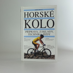 náhled knihy - Horské kolo : příprava, základy a technika jízdy