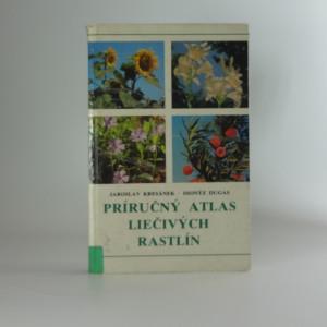 náhled knihy - Príručný atlas liečivých rastlin