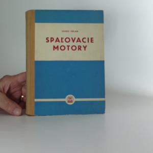 náhled knihy - Spaľovacie motory : Učebný text pre 4. roč. priemyselných škol strojníckych