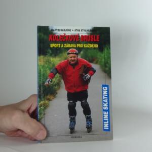 náhled knihy - Kolečkové brusle : sport a zábava pro každého