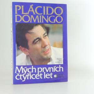 náhled knihy - Plácido Domingo - Mých prvních čtyřicet let