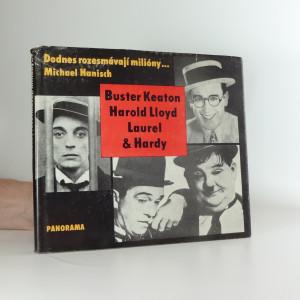 náhled knihy - Dodnes rozesmávají milióny...Buster Keaton - Harold Lloyd - Laurel & Hardy