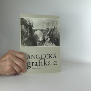 náhled knihy - Anglická grafika 1775 - 1970 ze sbírek Národní galerie v Praze