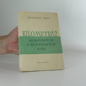 náhled knihy - Kilometráž moravských a slovenských řek