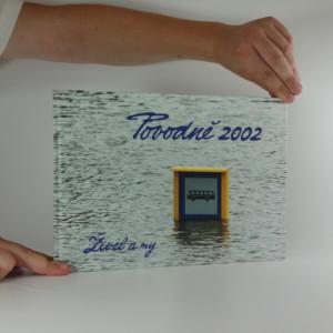 náhled knihy - Povodně 2002 : živel a my