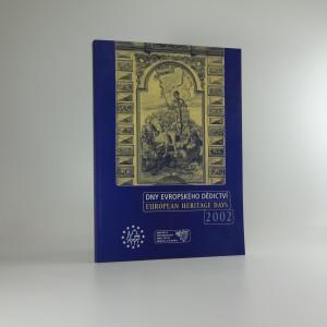 náhled knihy - Dny evropského dědictví : v České republice 14. a 15. září 2002 = European heritage days : in the Czech Republic on 14th and 15th September 2002 European heritage days