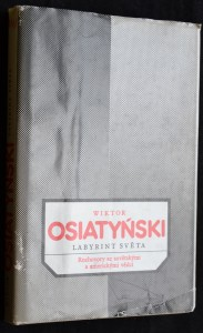 náhled knihy - Labyrint světa: Rozhovory se sovětskými a americkými vědci