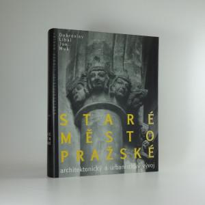 náhled knihy - Staré Město pražské : architektonický a urbanistický vývoj