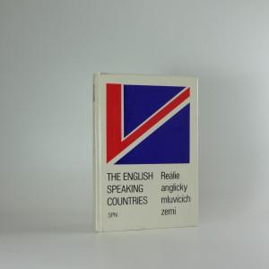 náhled knihy - The English speaking countries / Reálie anglicky mluvících zemí : vysokošk. příručka pro studenty filozof. fakult