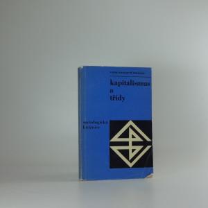 náhled knihy - Kapitalismus a třídy : Výzkum sociální struktury současné kapitalistické společnosti