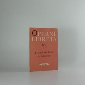 náhled knihy - Eugen Oněgin : lyrické scény o 7 obrazech podle veršovaného románu A.S. Puškina