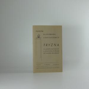 náhled knihy - Padlým za svobodu a socialismus : Tryzna na paměť popraveným a umučeným hrdinům československé sociální demokracie