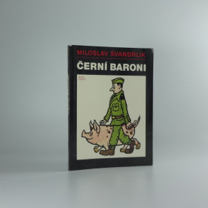 náhled knihy - Černí baroni, aneb, Válčili jsme za Čepičky